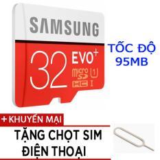 Thẻ nhớ MicroSDHC Samsung EVO Plus 32GB tốc độ 95MB/s tặng chọt sim