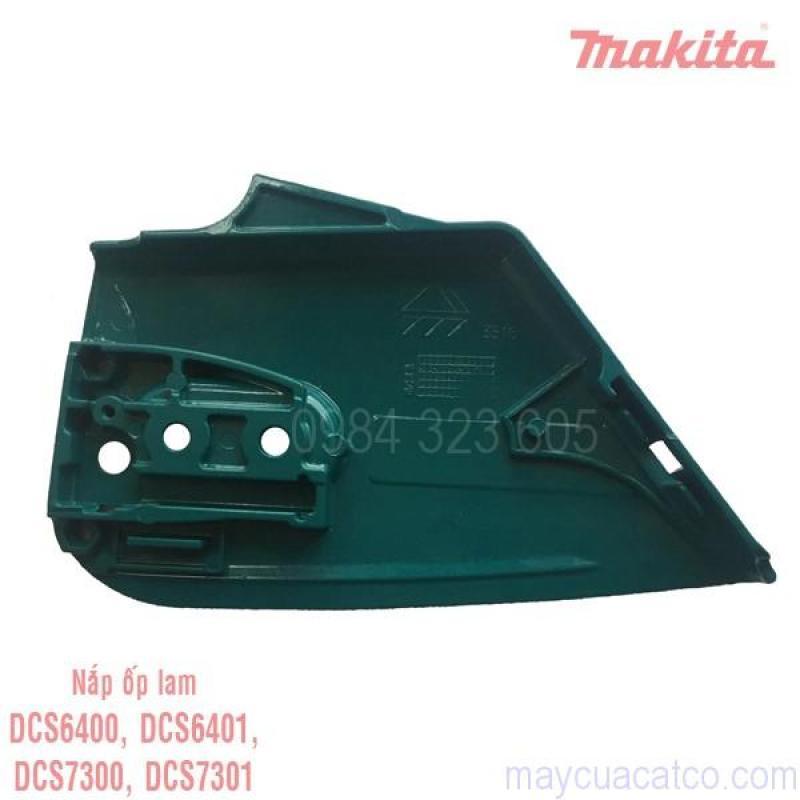 Nắp ốp lam máy cưa Makita DCS6400, DCS6401, DCS7300, DCS7301