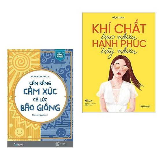 Combo 2 Cuốn Sách Kỹ Năng Sống Mọi Phụ Nữ Đều Nên Có: Cân Bằng Cảm Xúc, Cả Lúc Bão Giông + Khí Chất Bao Nhiêu, Hạnh Phúc Bấy Nhiêu
