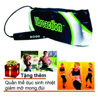 Đai mát xa thon gọn bụng Vibroaction + Quần tập thể dục sinh nhiệt giảm mỡ.