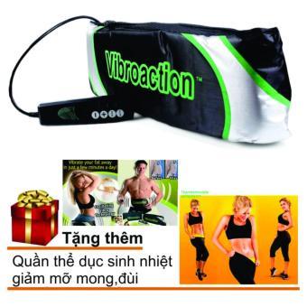 Đai massage thon gọn bụng Vibroaction + Quần tập thể dục sinh nhiệt giảm mỡ.
