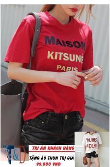 Áo Thun Nữ In Hình Maison Cá Tính D339 Trần Doanh ( Màu Đỏ Đô ) + Tặng Áo Thun In Hình T&D Cao Cấp