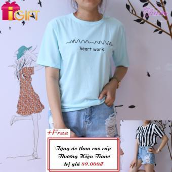 Áo Thun Nữ Tay Ngắn In Hình Heart Work Cá Tính Tiano Fashion LV240 ( Màu Xanh Ngọc ) + Tặng Áo Thun Nữ Tay Ngắn In Hình Arments Asanst Cực Cool Tiano