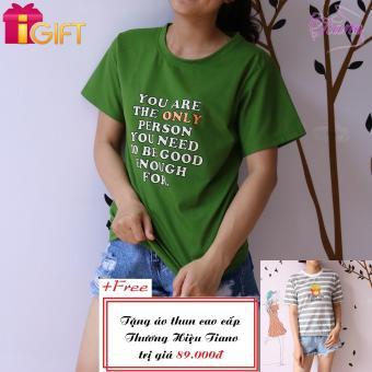 Áo Thun Nữ Tay Ngắn In Hình Only Person Phong Cách Tiano Fashion LV005 ( Màu Xanh Rêu ) + Tặng Áo Thun Nữ Tay Ngắn In Hình Khoai Tây