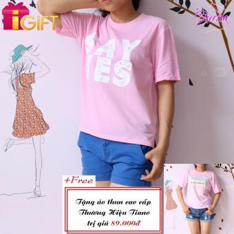 Áo Thun Nữ Tay Ngắn In Hình Say Yes Cá Tính Tiano Fashion LV215 ( Màu Hồng ) + Tặng Áo Thun Nữ Tay Ngắn In Hình Black White Năng Động Tiano Fashion (màu hồng)