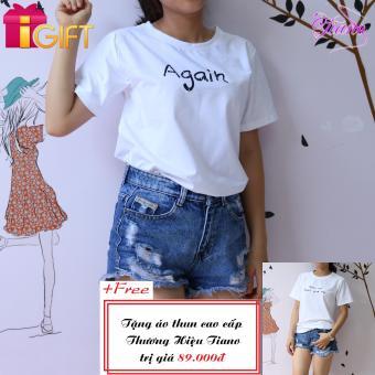 Áo Thun Nữ Tay Ngắn In Hình Again Dễ Thương Tiano Fashion LV070 ( Màu Trắng ) + Tặng Áo Thun Nữ Tay Ngắn In Hình Keep Up Don't Give Up Phong Cách Tiano