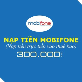 Nạp tiền Mobifone 300.000
