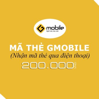 Mã thẻ Gmobile 200.000