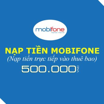 Nạp tiền Mobifone 500.000