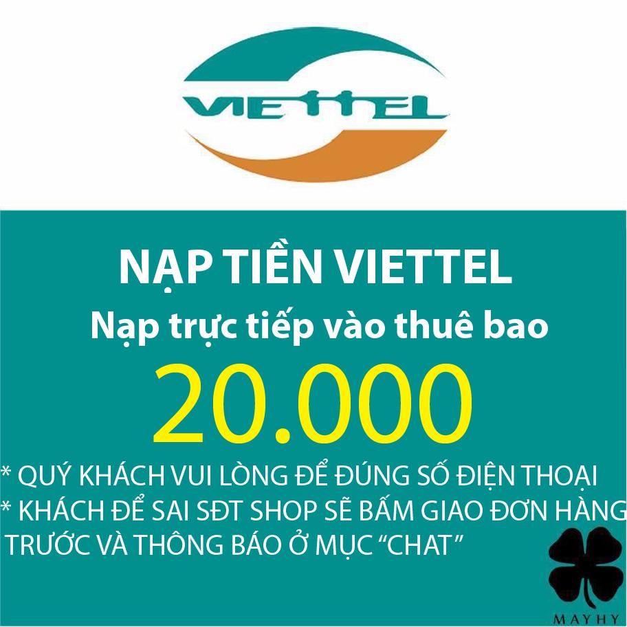 Nạp tiền Viettel 20.000 - Nạp tiền trực tiếp Thuê bao trả trước