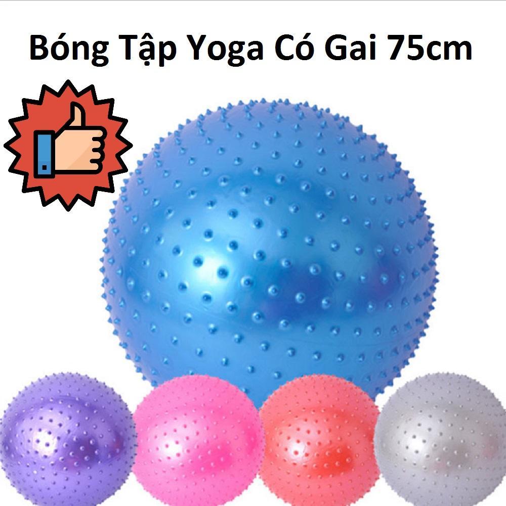 Bóng tập thể dục, Dụng cụ tập gym Tan mỡ bụng, Bóng tập yoga có gai 75cm + Tặng Kèm Bơm, Sản Phẩm Bảo Hành Toàn Quốc 1 Đổi 1