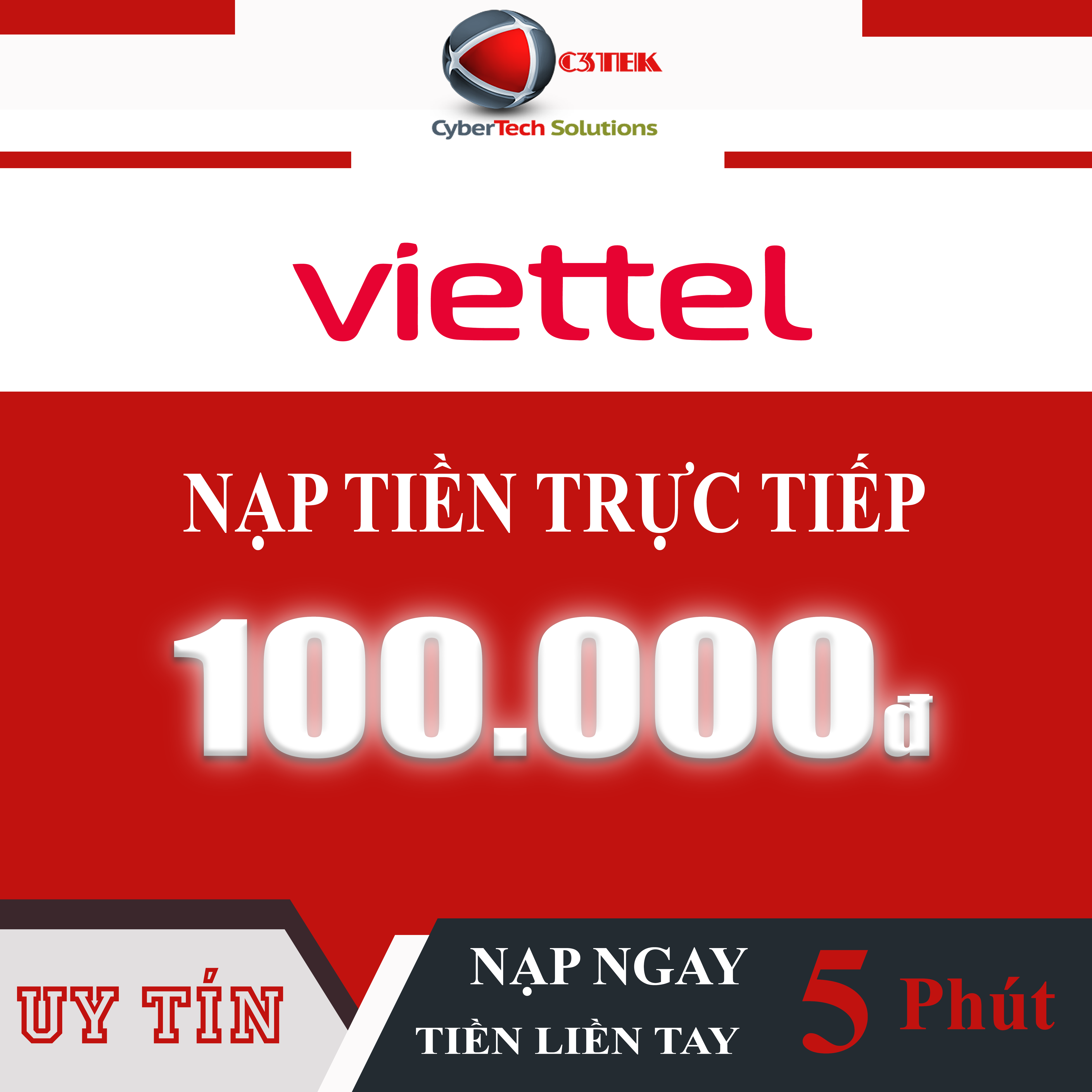 FS- Nạp tiền (Nạp Thẻ Trực Tiếp) Viettel 100K (TRẢ TRƯỚC) - C3TEK