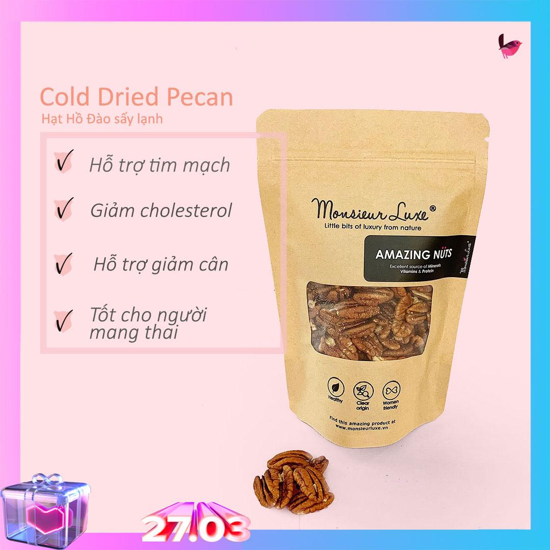 Hạt Hồ Đào sấy lạnh (Freeze Drying Pecan) 500g